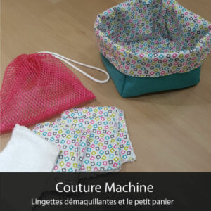 atelier couture machine lingettes démaquillantes et le petit panier