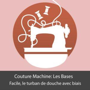 atelier machine couture Facile, le turban de douche avec biais